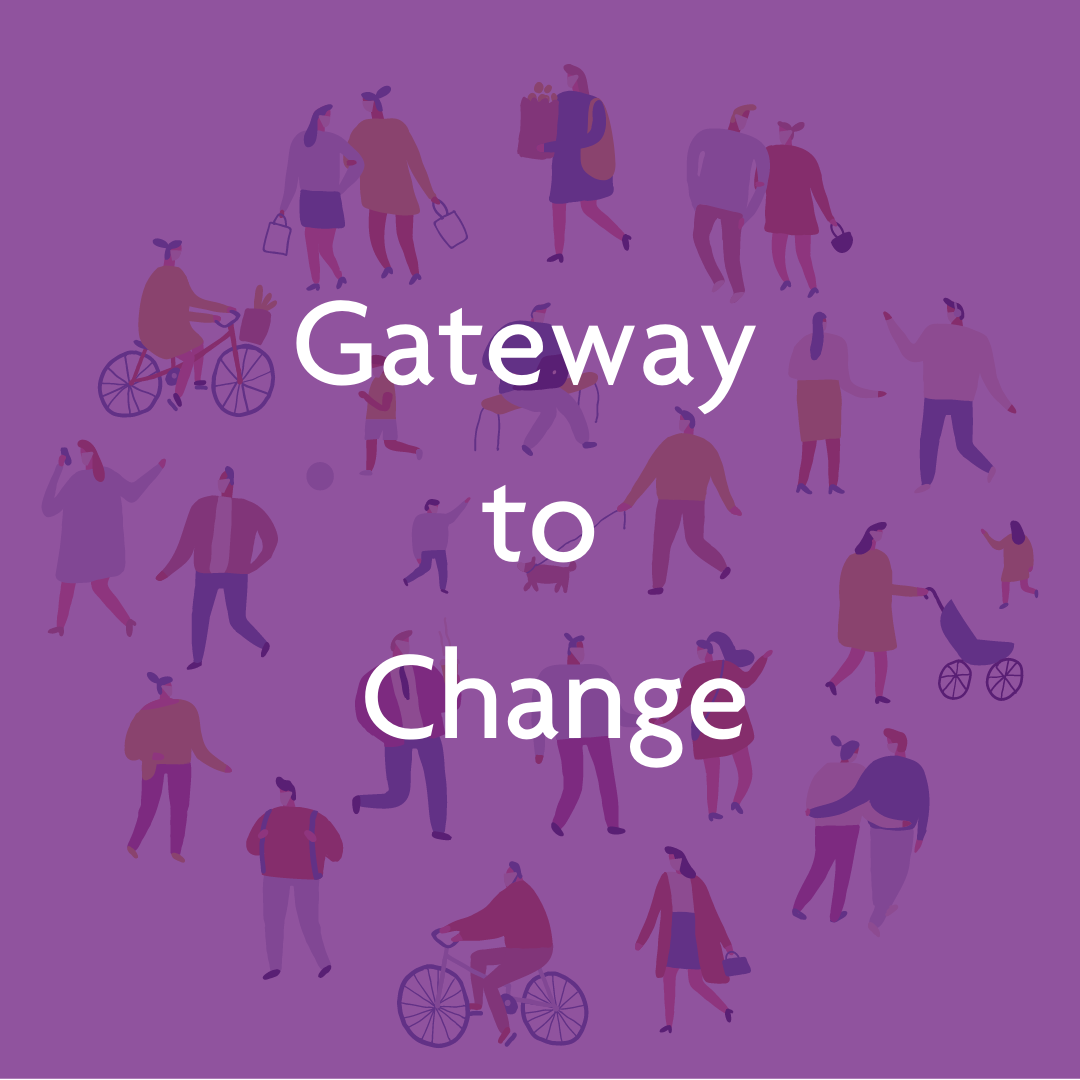 Gateway to Change